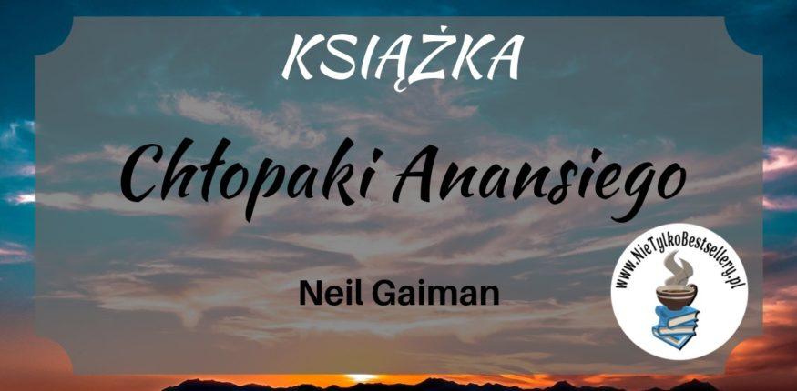 Neil Gaiman Chłopaki anansiego